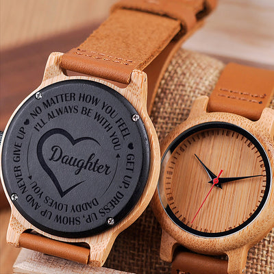 DAUGHTER DAD - AND NEVER GIVE UP - WOOD WATCH
