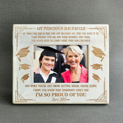 DAUGHTER MOM - PROUD OF YOU - GRADUATION WOOD FRAME