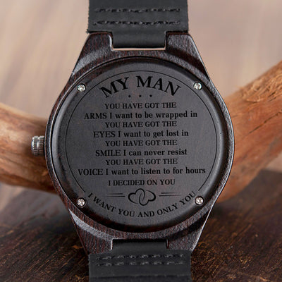 MY MAN - I WANT YOU AND ONLY YOU - WOOD WATCH