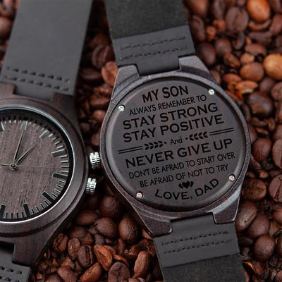 SON DAD - STAY STRONG - WOOD WATCH