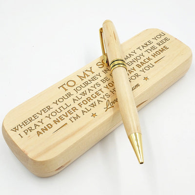 SON MUM - NEVER FORGET YOUR WAY BACK HOME - ENGRAVED WOOD PEN CASE