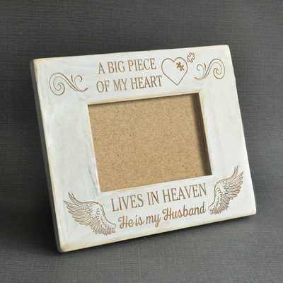 A BIG PIECE OF MY HEART - HUSBAND - WOOD FRAME
