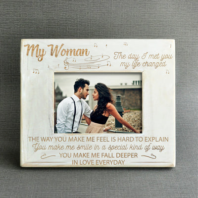 MY WOMAN - MY LIFE CHANGED - WOOD FRAME