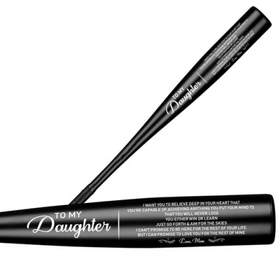 DAUGHTER MOM - NEVER LOSE - SOFTBALL BAT