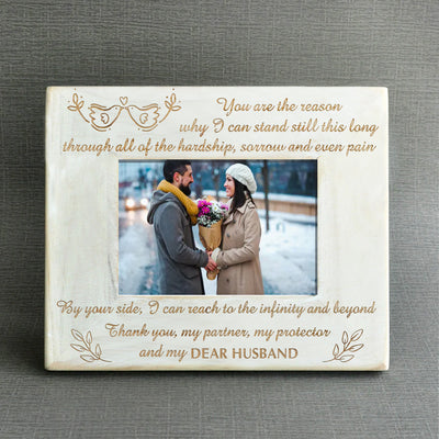 WIFE HUSBAND - YOU ARE THE REASON - WOOD FRAME