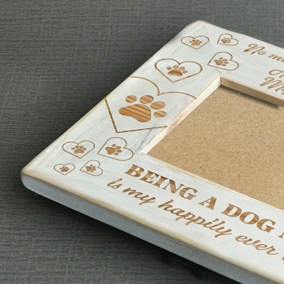 MY DOG LOVES ME - DOG MOM WOOD FRAME