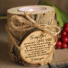 MY GIRL - I LOVE YOU - CANDLE HOLDER