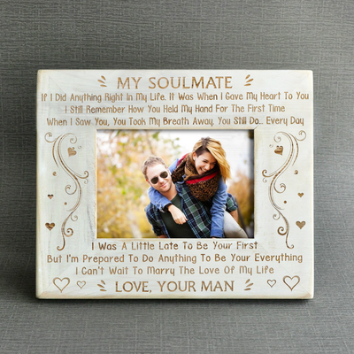 MY SOULMATE - CANT WAIT - WOOD FRAME