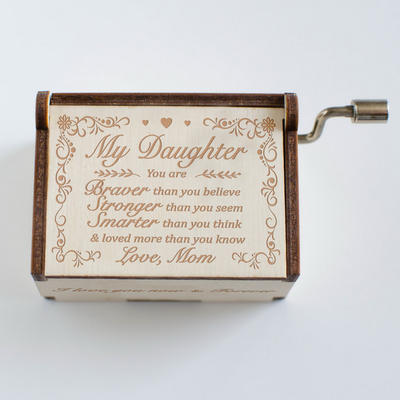 DAUGHTER MOM - BRAVER - MUSIC BOX