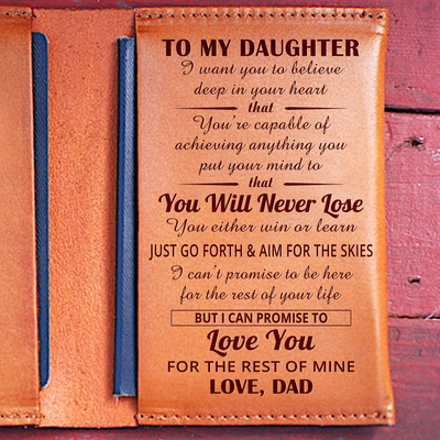DAUGHTER DAD - NEVER LOSE - LEATHER PASSPORT CASE