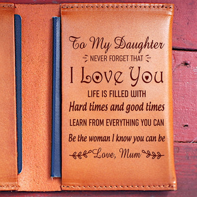DAUGHTER MUM - BE THE WOMAN - LEATHER PASSPORT CASE