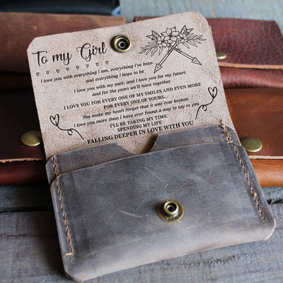TO MY GIRL - MEANINGFUL GIFT - LEATHER WALLET
