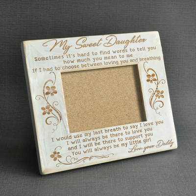 DAUGHTER DADDY - SUPPORT YOU - WOOD FRAME