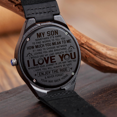 MY SON - WHEREVER YOUR JOURNEY - WOOD WATCH