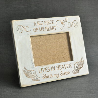 A BIG PIECE OF MY HEART - SISTER - WOOD FRAME