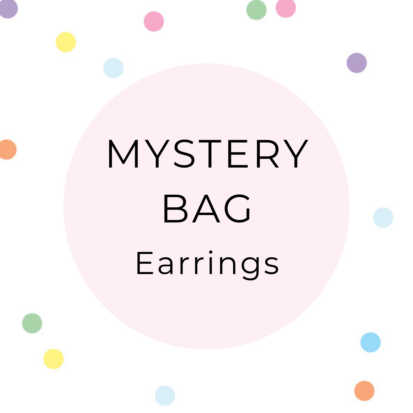 Mystery Bag with 5 pairs of earrings - what will be in yours?