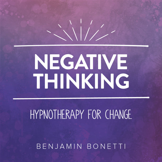 Negative Thinking - Hypnotherapy For Change