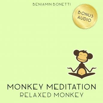 Relaxed Monkey Meditation ‰ÛÒ Meditation For Deep Relaxation