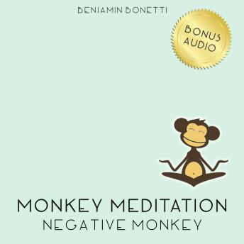 Negative Monkey Meditation ‰ÛÒ Meditation For Negative Thinking