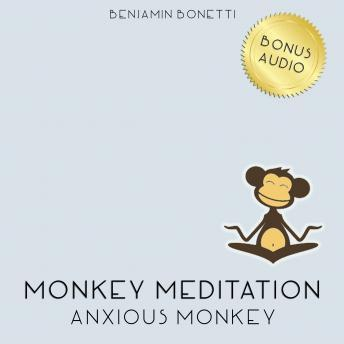 Anxious Monkey Meditation ‰ÛÒ Meditation For Anxiety Attacks