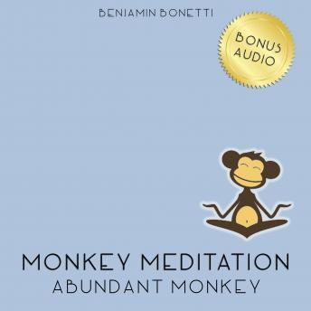 Abundant Monkey Meditation ‰ÛÒ Meditation For Success Connection