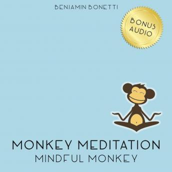Mindful Monkey Meditation ‰ÛÒ Meditation For Mindfulness