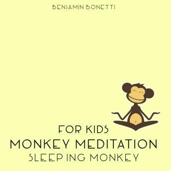 Sleeping Monkey Meditation ‰ÛÒ Meditation For Kids