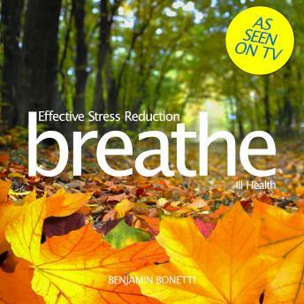 Breathe ‰ÛÒ Effective Stress Reduction: Ill Health