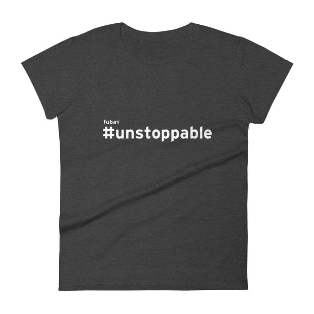 UNSTOPPABLE #FUBAR Women's Short Sleeve T-Shirt