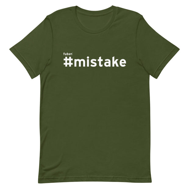MISTAKE #FUBAR Short-Sleeve T-Shirt