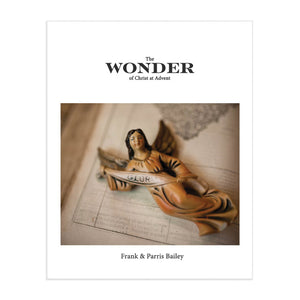 The Wonder of Christ at Advent - PRE-ORDER