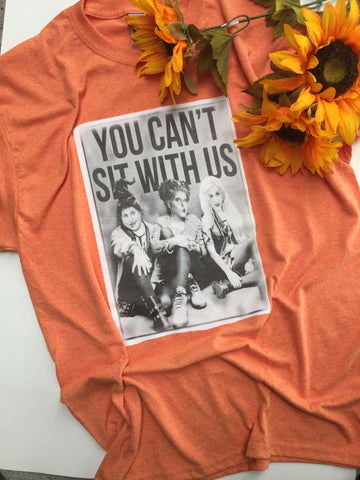 """You Can't Sit With Us"" Tee - Large"