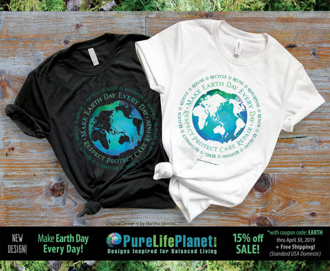 Make Earth Day Every Day Tees