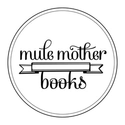 Mule Mother Books