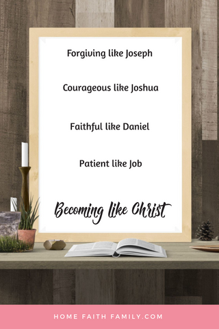 Becoming More Like Christ - Old Testament Printable