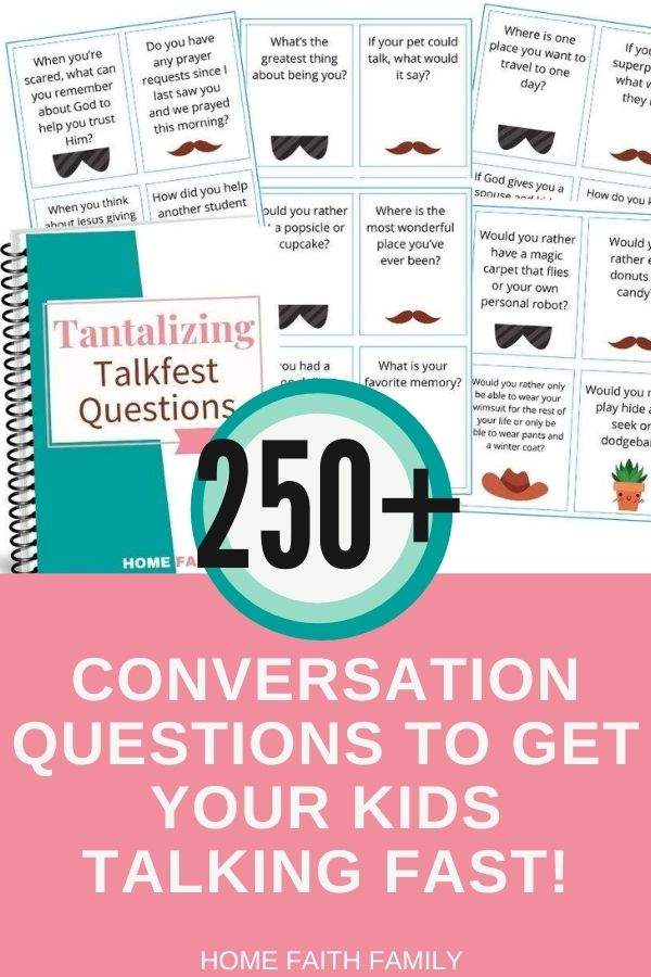 250+ questions to jumpstart any conversation you have with your child.