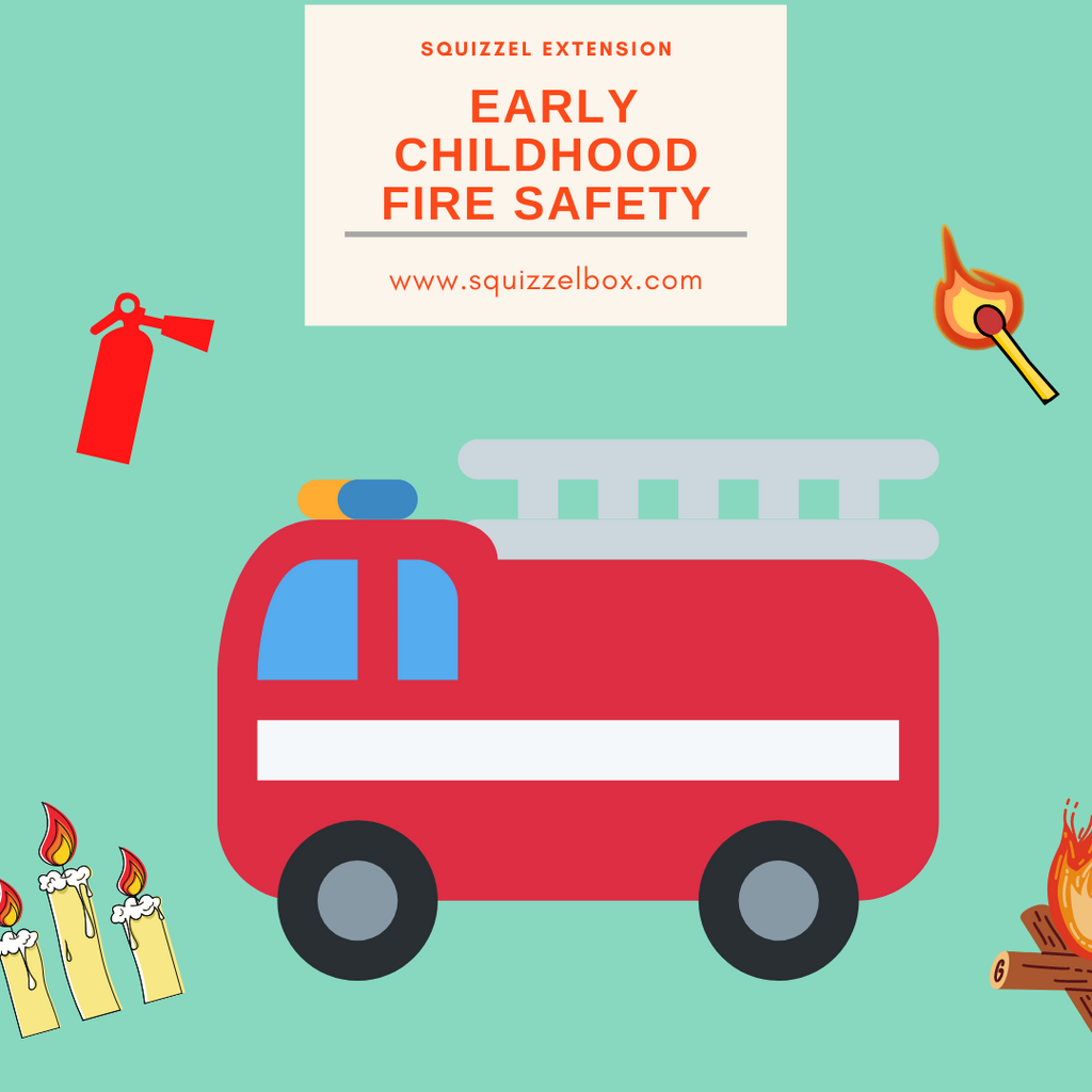 Early Childhood Fire Safety Lessons