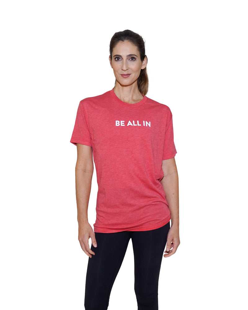 Be All In T-Shirt