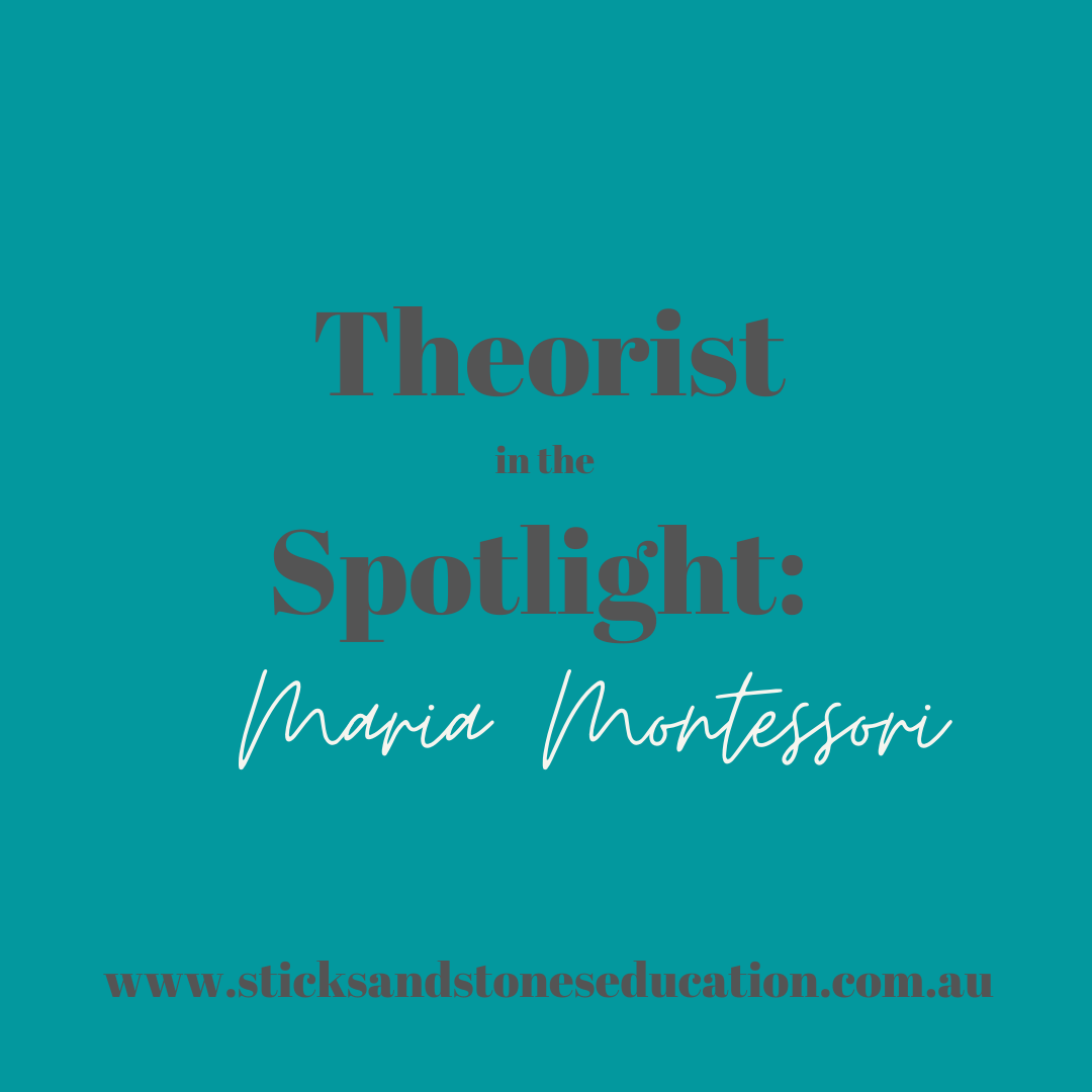 Theorist in the Spotlight: Maria Montessori