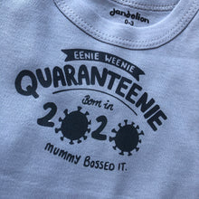 Load image into Gallery viewer, Eenie Weenie #Quaranteenie 0-3m Baby Grow