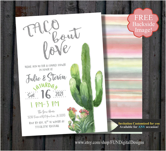 Taco Bout Love Engagement, Wedding Reception, Couples shower invitation, Serape and Cactus , Taco Party Cinco De Mayo Southwestern Fiesta