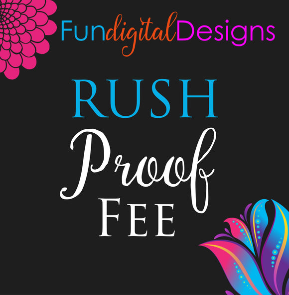 RUSH proof fee