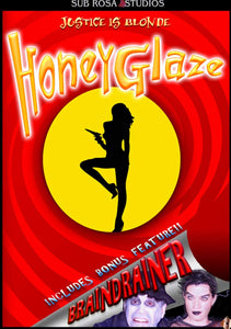 Honey Glaze / Braindrainer DVD