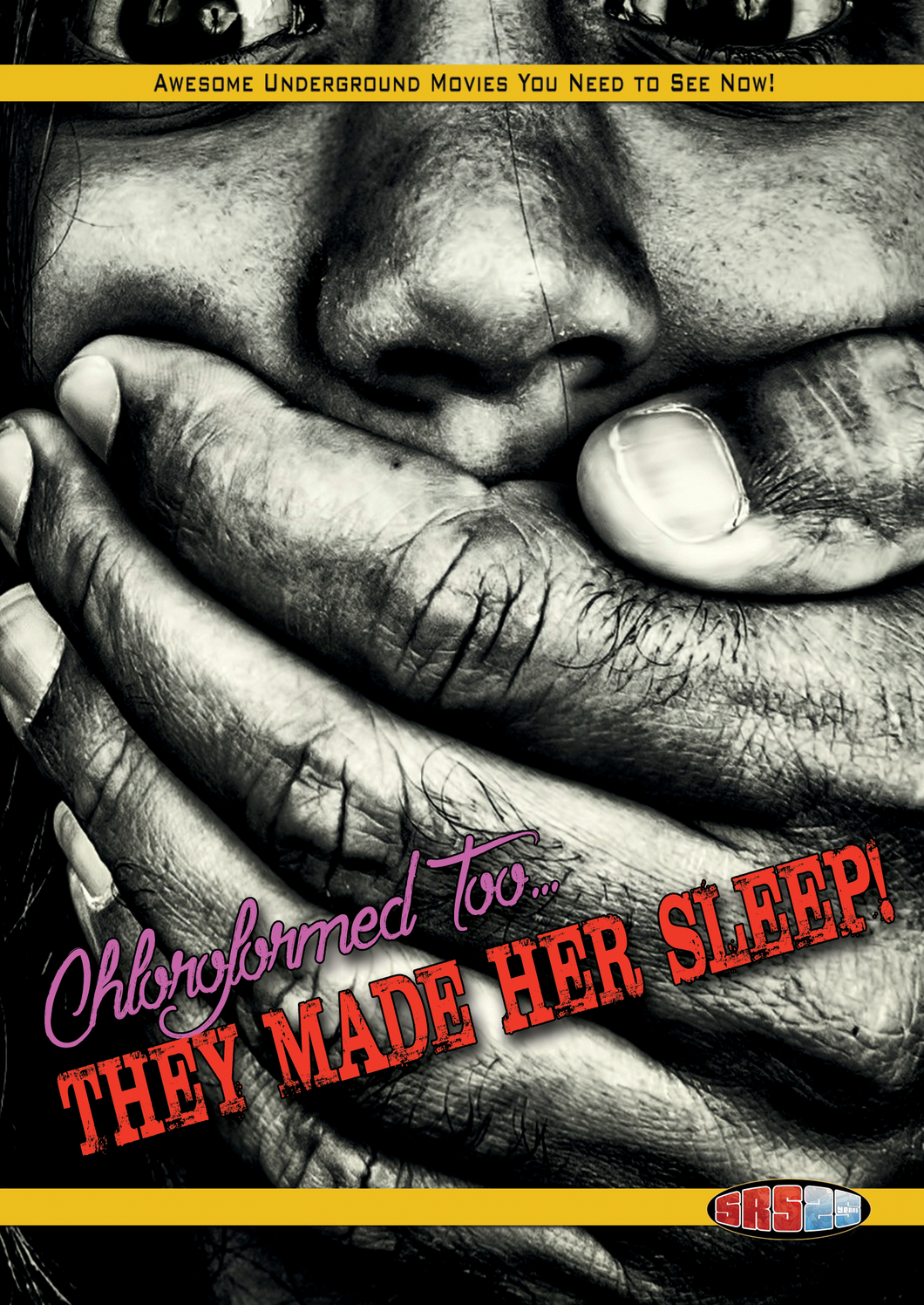Chloroformed Too: They Made Her Sleep DVD