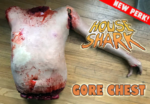 GORE CHEST from the HOUSE SHARK