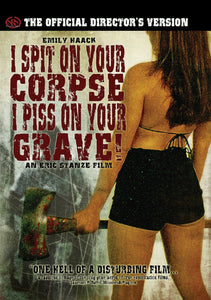 I Spit on Your Corpse, I Piss on Your Grave DVD