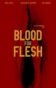 Blood for flesh (Sangre para la carne) Bluray