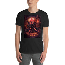 Suffering Bible Short-Sleeve Unisex T-Shirt