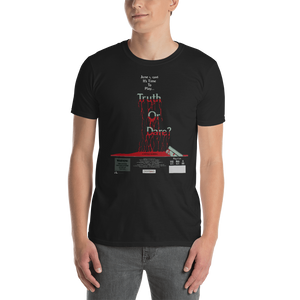 Truth or Dare Short-Sleeve Unisex T-Shirt
