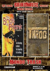 Mondo Trash - Bride of Frankenstein and Throg DVD